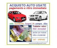 Auto usate acquisto,veicoli tutti usati compro pagamento immediato