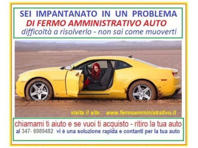 Fermo Amministrativo sull'auto ? te la compro per contanti