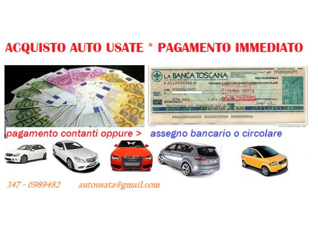 Acquisto auto usate,veicoli usati in genere, pagamento immediato
