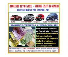 Acquisto auto usate,veicoli usati in genere,anche rotti,pagamento immediato
